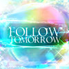 Follow Tomorrow