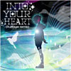 INTO YOUR HEART(Ruffage remix)