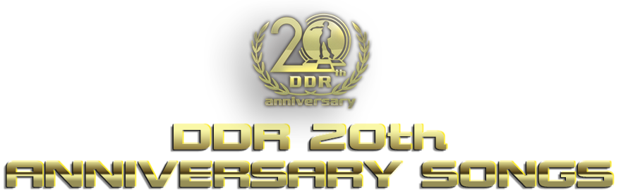 DDR 20TH Anniversary Songs